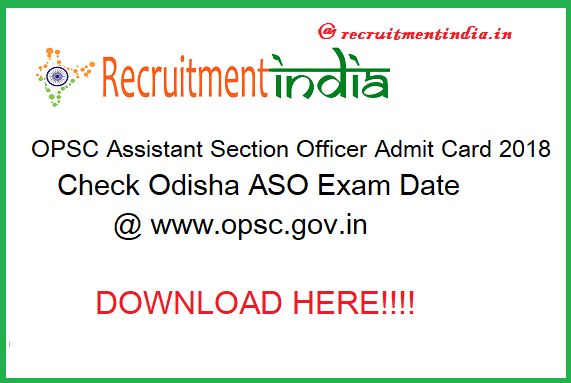 OPSC Assistant Section Officer Admit Card