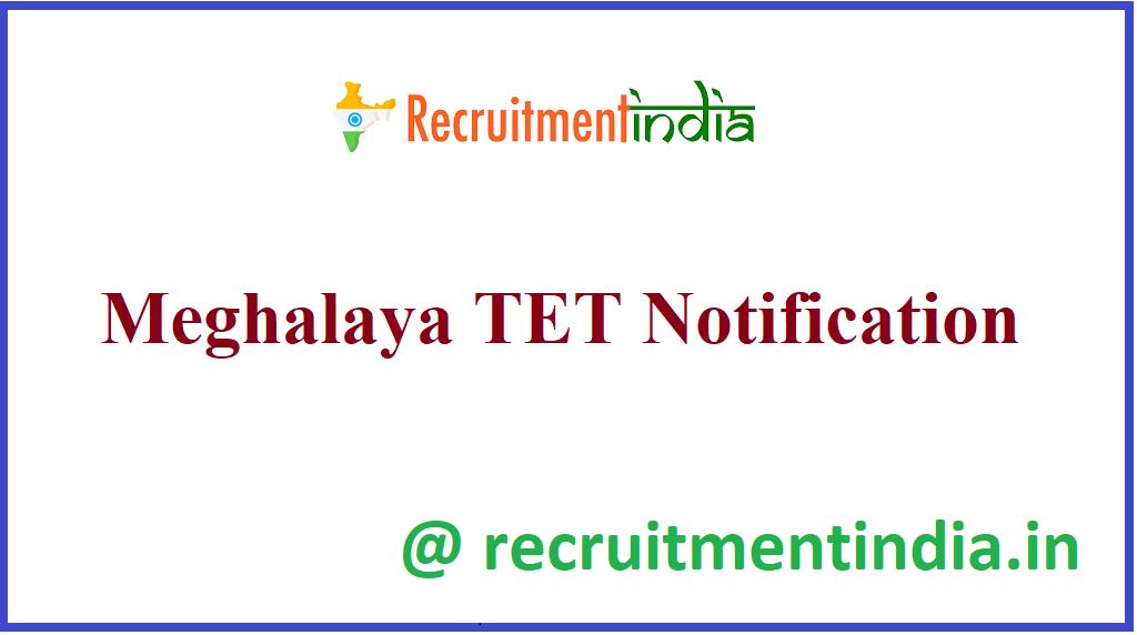 Meghalaya TET Notification