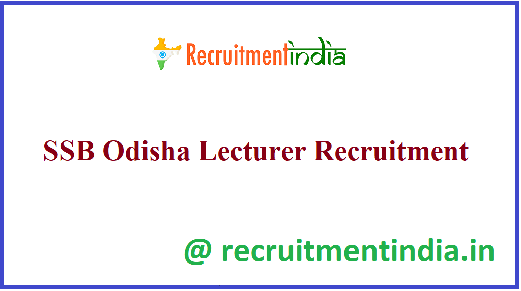 SSB Odisha Lecturer Recruitment