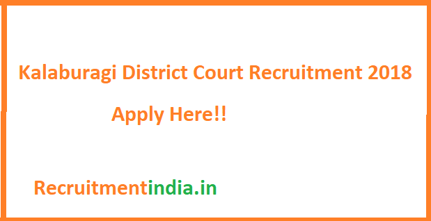 Kalaburagi District Court Recruitment 2018