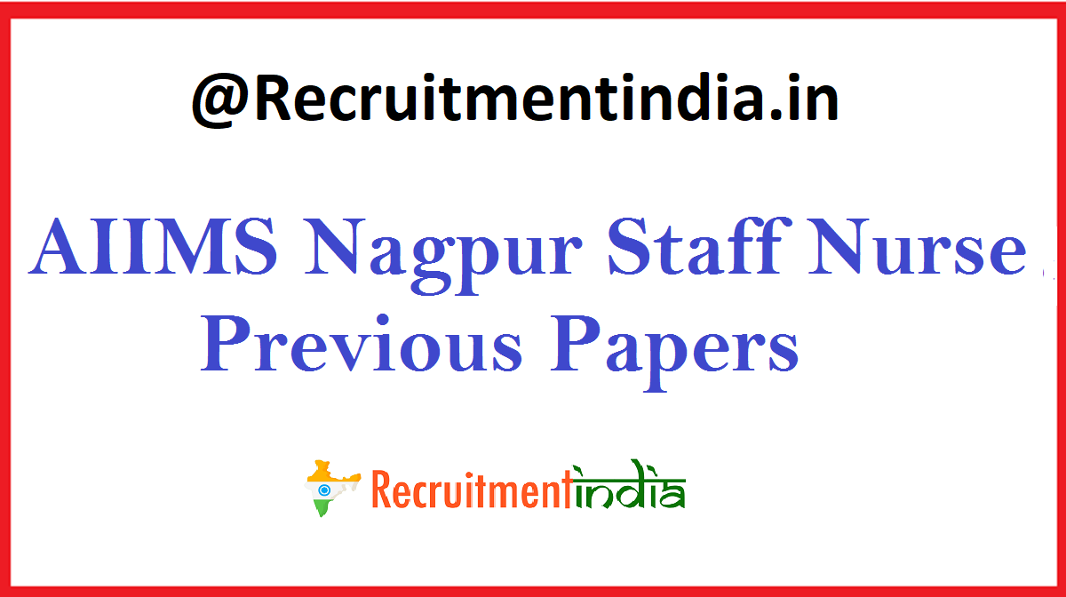 AIIMS Nagpur Staff Nurse Previous Papers
