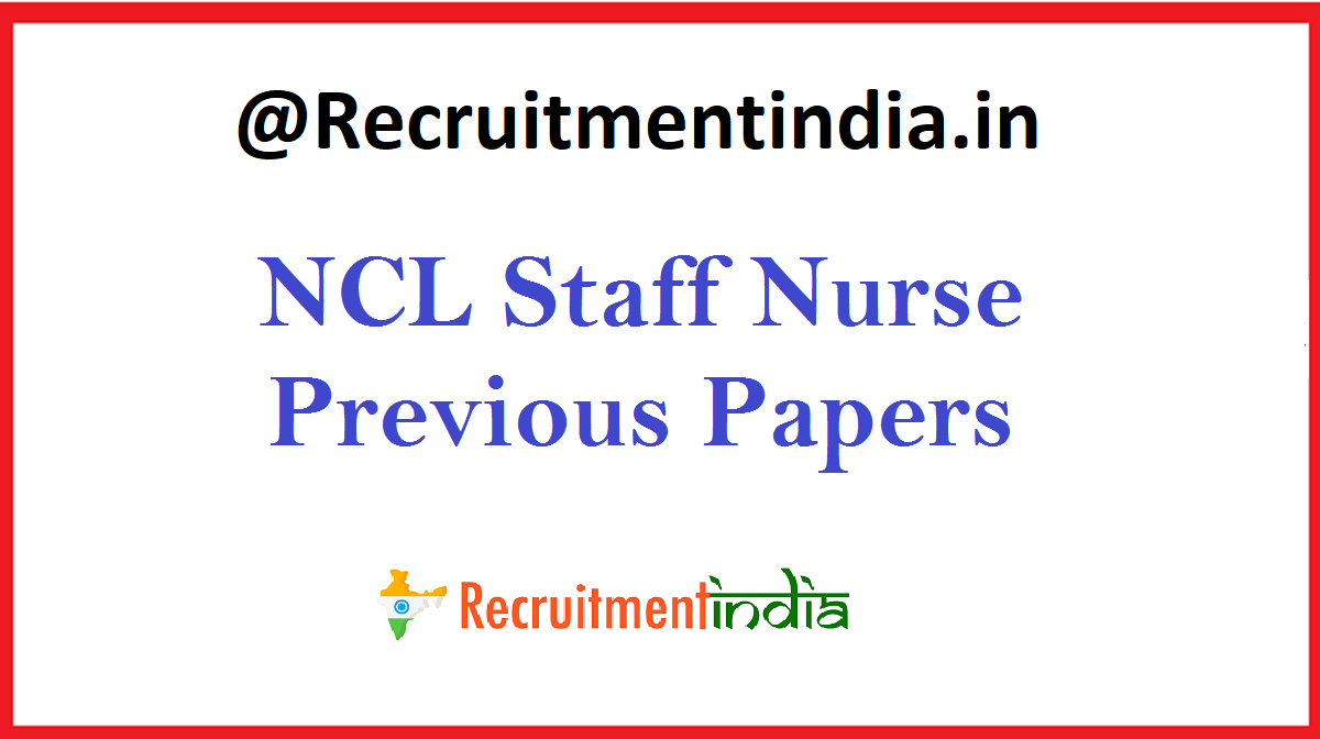 NCL Staff Nurse Previous Papers