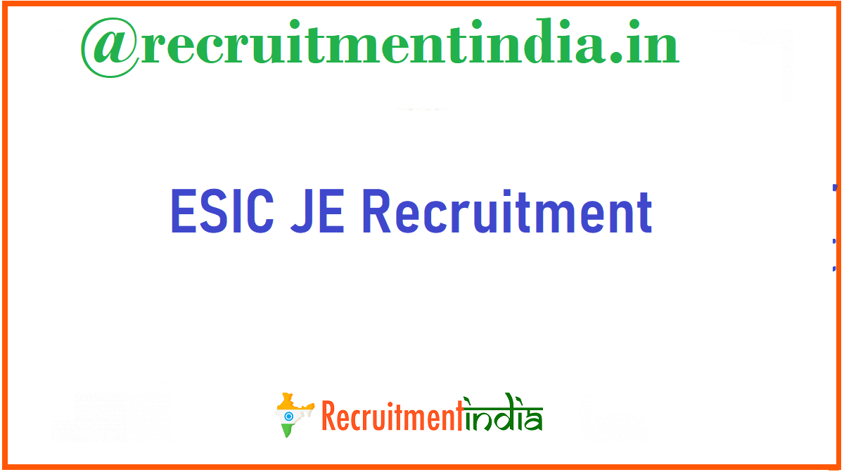 ESIC JE Recruitment