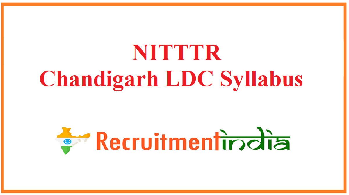 NITTTR Chandigarh LDC Syllabus