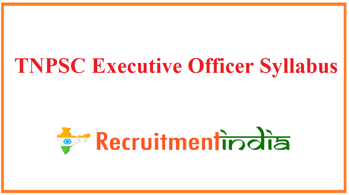 TNPSC Executive Officer Syllabus