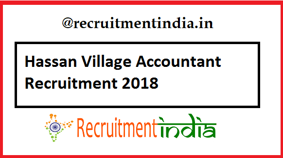 Hassan Village Accountant Recruitment 2018