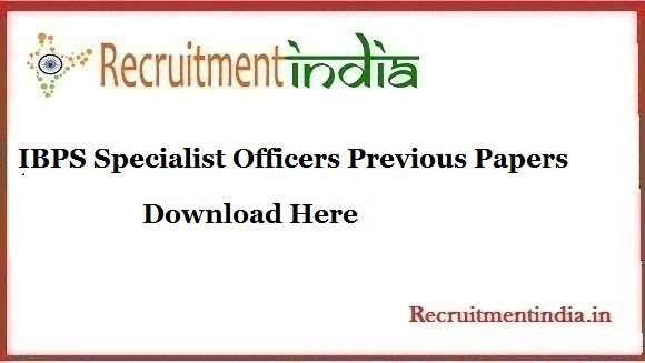 IBPS Specialist Officers Previous Papers