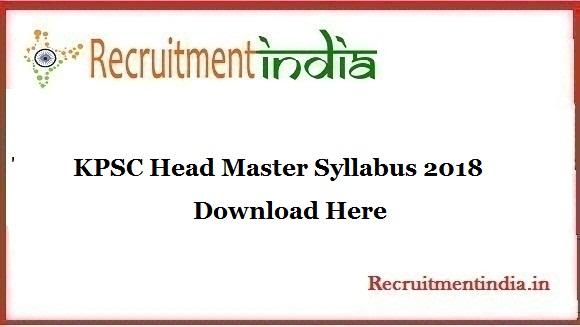KPSC Head Master Syllabus 2018 | Exam Pattern For RPC & HK