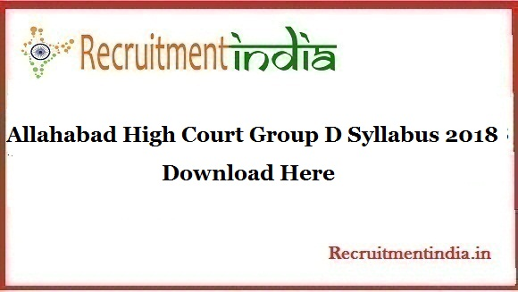 Allahabad High Court Group D Syllabus