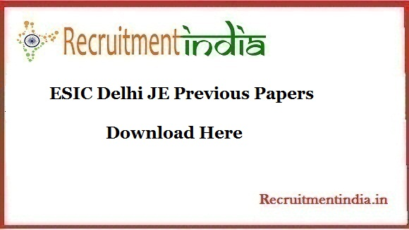 ESIC Delhi JE Previous Papers