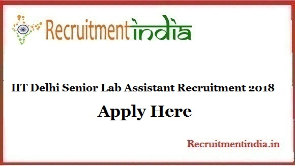 IIT Delhi Senior Lab Assistant Recruitment