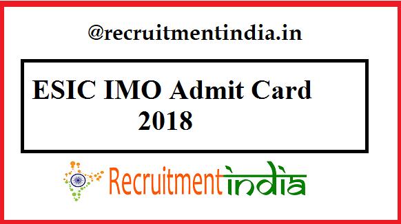 ESIC IMO Admit Card