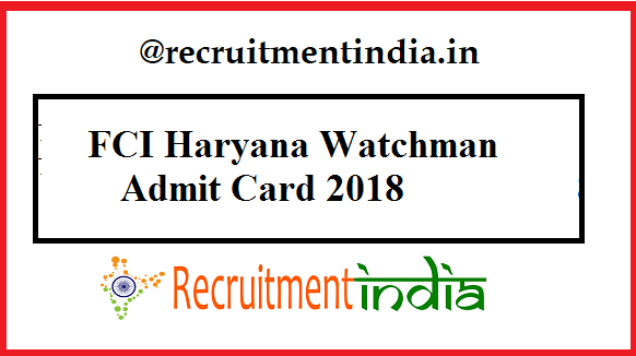 FCI Haryana Watchman Admit Card