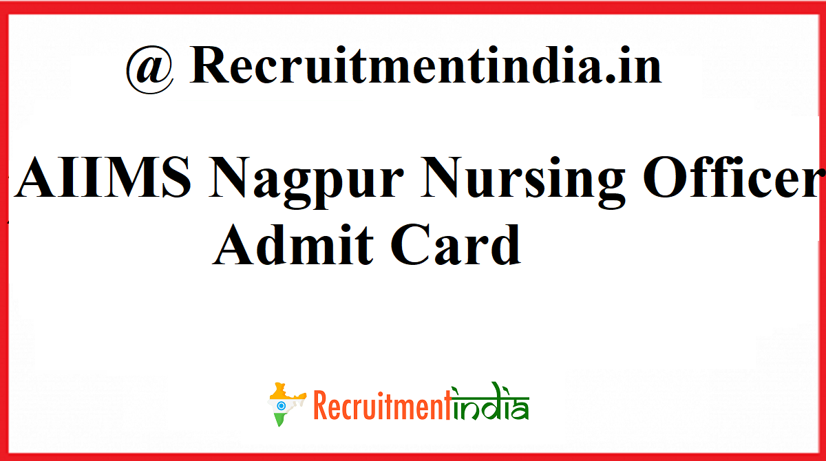 AIIMS Nagpur Staff Nurse Admit Card