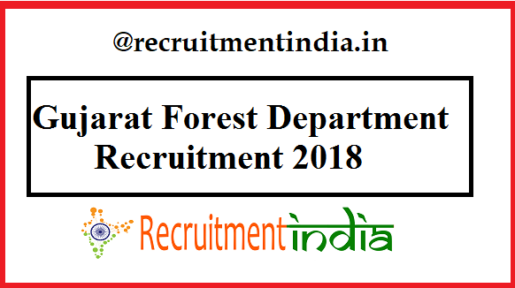 Gujarat Forest Department Recruitment