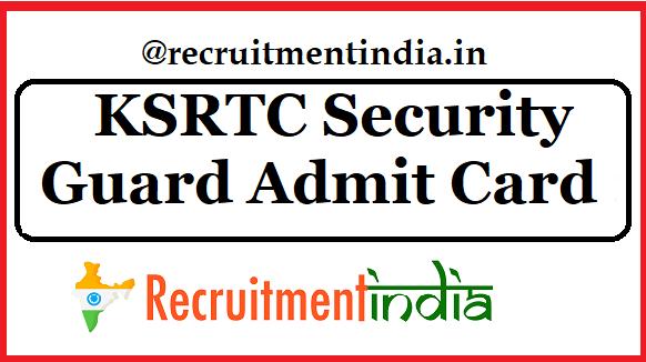 KSRTC Security Guard Admit Card