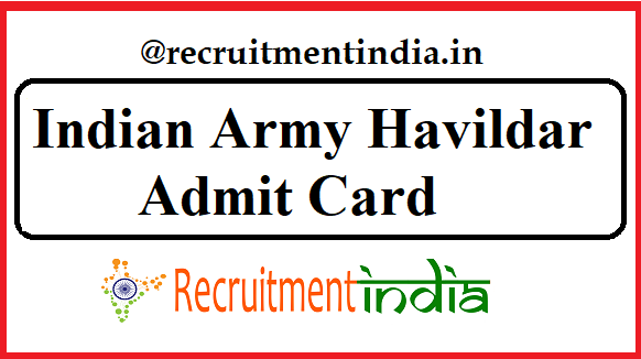 Indian Army Havildar Admit Card