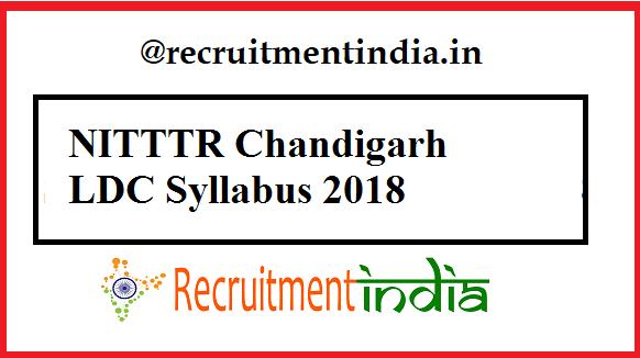 NITTTR Chandigarh LDC Syllabus