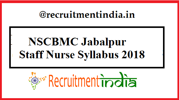 NSCBMC Jabalpur Staff Nurse Syllabus