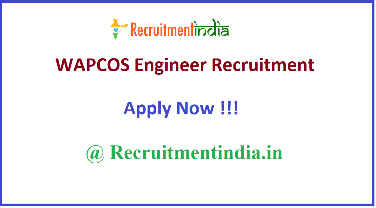 WAPCOS Engineer Recruitment