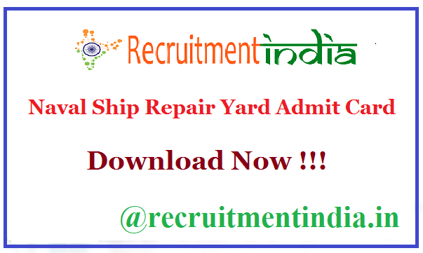 Naval Ship Repair Yard Admit Card