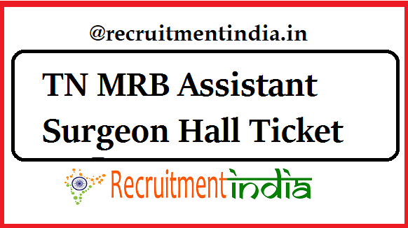 TN MRB Assistant Surgeon Hall Ticket
