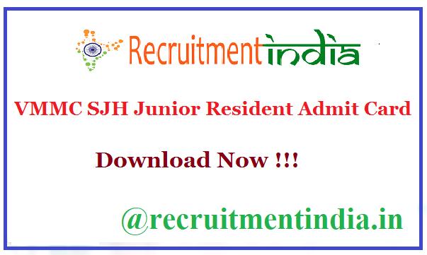 VMMC SJH Junior Resident Admit Card