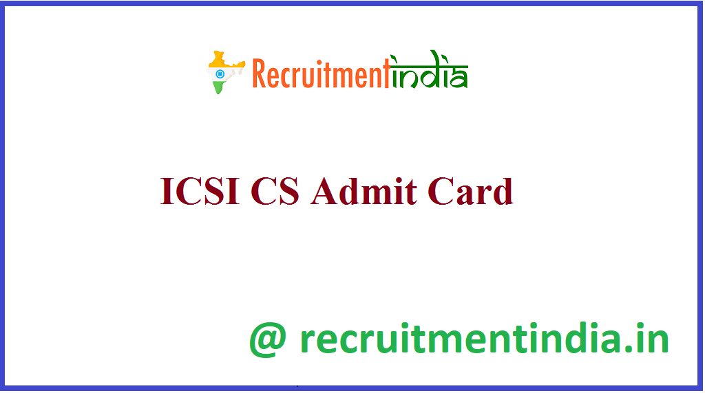 ICSI CS Admit Card