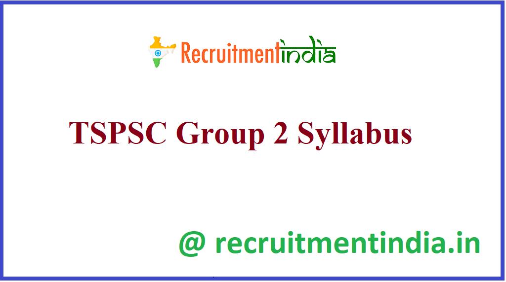 TSPSC Group 2 Syllabus