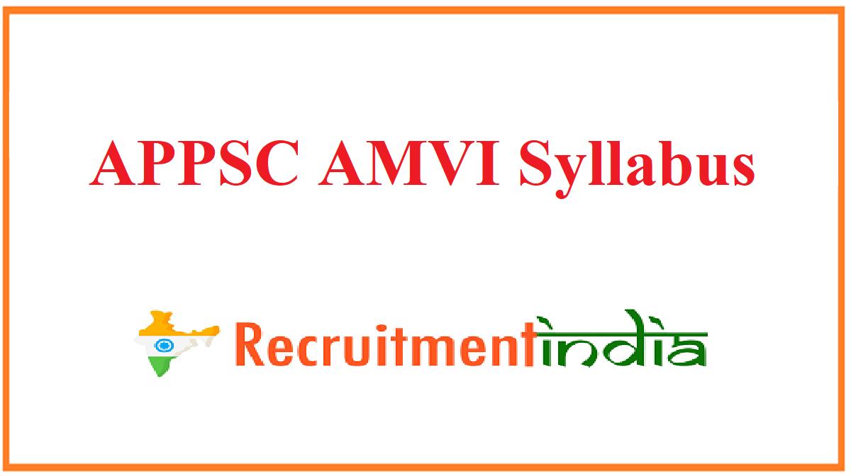 APPSC AMVI Syllabus