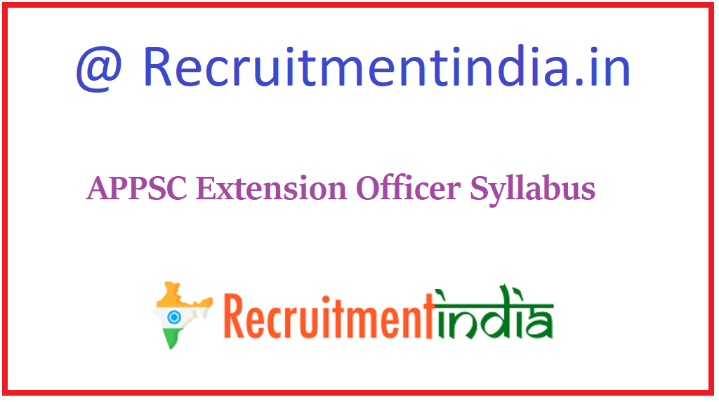 APPSC Extension Officer Syllabus
