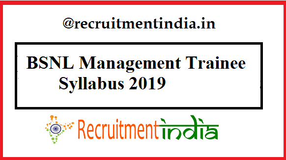 BSNL Management Trainee Syllabus