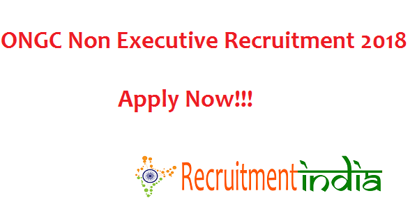 ONGC Non Executive Recruitment 2018
