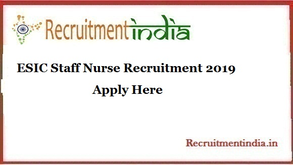 ESIC Staff Nurse Recruitment