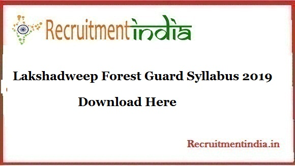 Lakshadweep Forest Guard Syllabus