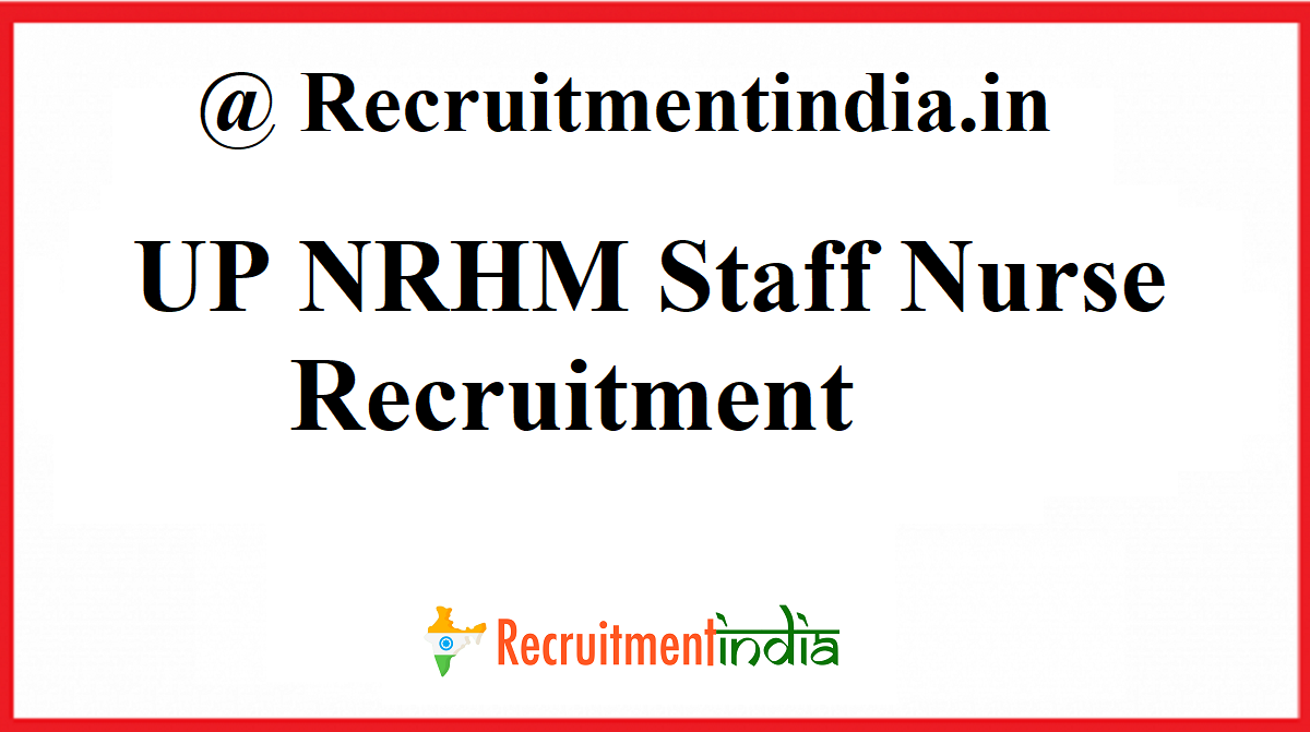 UP NRHM Staff Nurse Recruitment
