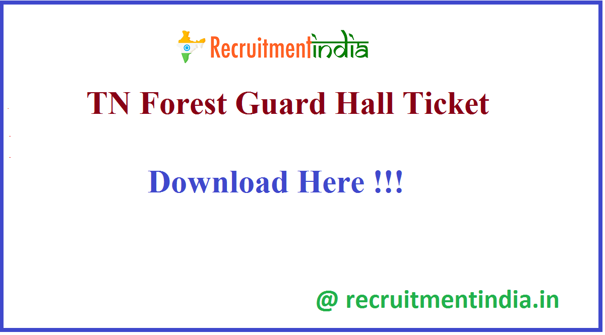 TN Forest Guard Hall Ticket