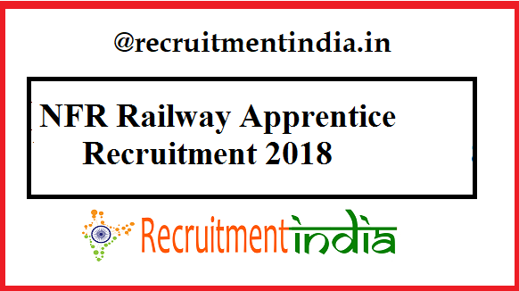 NFR Railway Apprentice Recruitment