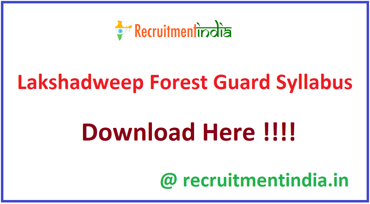 Lakshadweep Forest Guard Syllabus