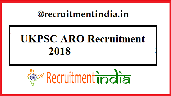 UKPSC ARO Recruitment