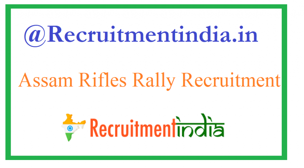 Assam Rifles Rally Recruitment