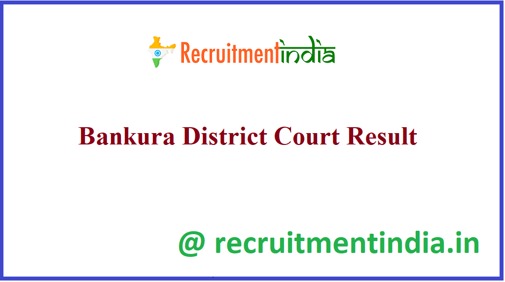 Bankura District Court Result