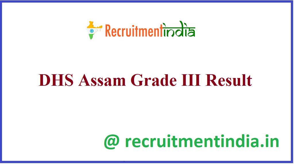DHS Assam Grade III Result