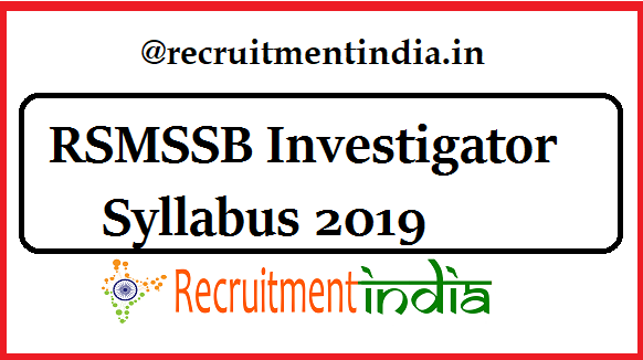 RSMSSB Investigator Syllabus