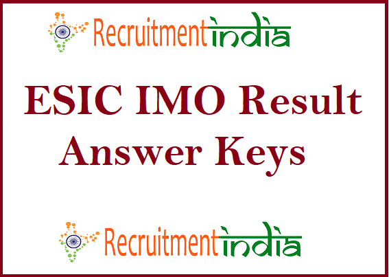 ESIC IMO Result 2019 | OUT Interview Selected List & Date