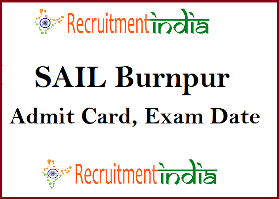 SAIL Burnpur Admit Card