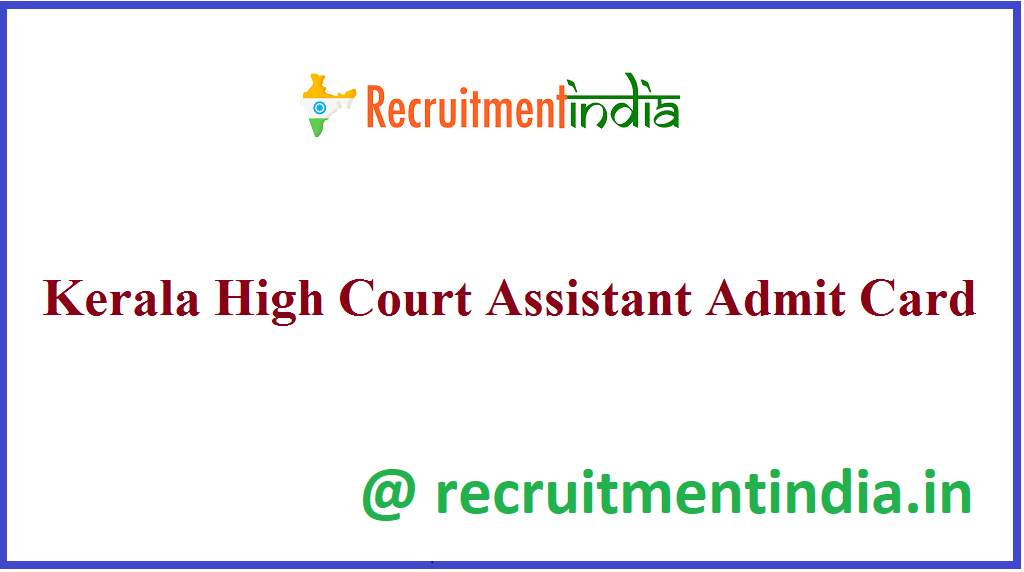 Kerala High Court Assistant Admit Card