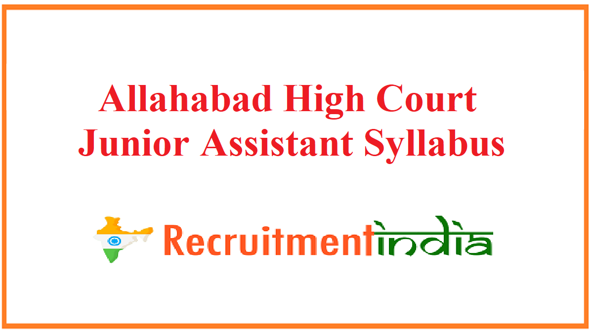 Allahabad High Court Junior Assistant Syllabus