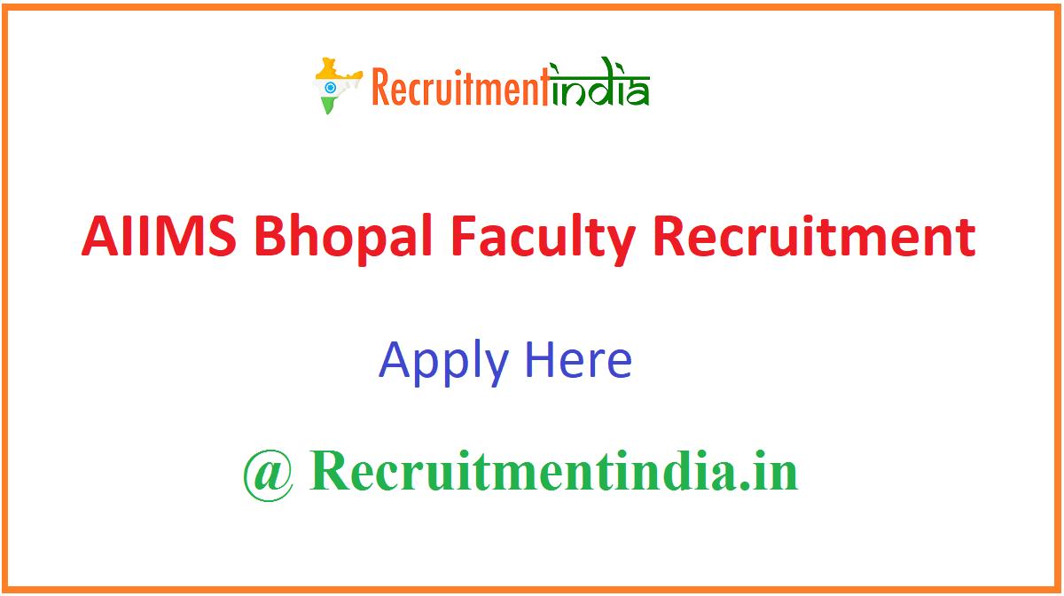 AIIMS Bhopal Faculty Recruitment