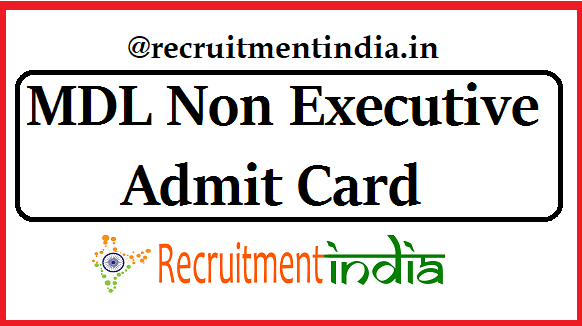 MDL Non Executive Admit Card